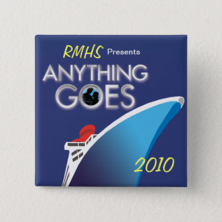 Anything Goes 2010 Square Button 1