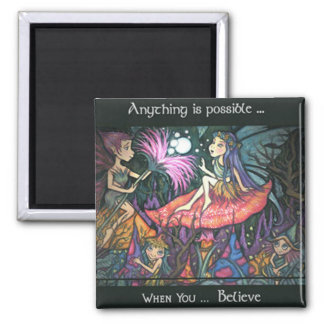 Anything is possible... magnet