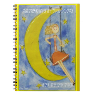 Anywhere is paradise - it's up to you notebook