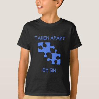 Apart By Sin Made Whole With God T-Shirt