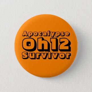 Apocalypse Oh12 Survivor 6 Cm Round Badge