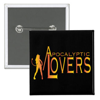 Apocalyptic Lovers Button! 15 Cm Square Badge