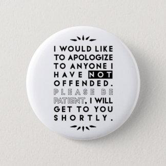 apologize 6 cm round badge
