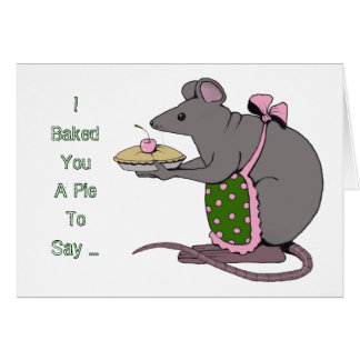 Apology: Sorry: Peace Offering: Mouse, Pie Greeting Card