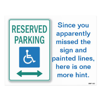 Apparently You Missed the Handicapped Parking Sign Postcard