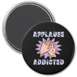 Applause Addicted Magnet