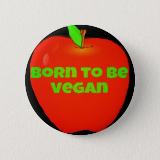 Apple. Born to be vegan 6 Cm Round Badge