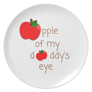 Apple of My Daddy's Eye Child's Plate