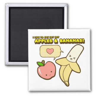 Apples and Bananas Magnet