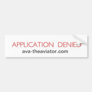 APPLICATION DENIED BUMPER STICKER