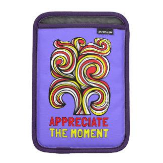 """""""Appreciate the Moment"""" iPad Mini Soft Case"""