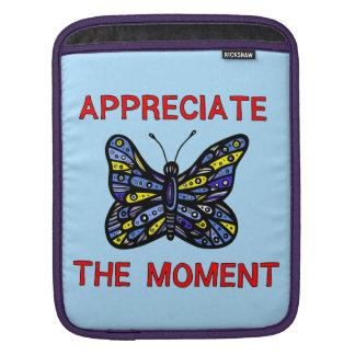 """""""Appreciate the Moment"""" Ipad Soft Case"""