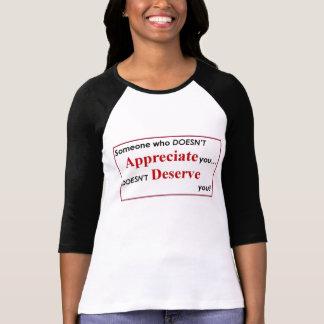 Appreciate you to Deserve you T-Shirt