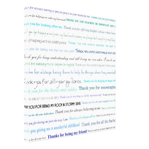 Appreciation series - Thank you dad for... Stretched Canvas Print