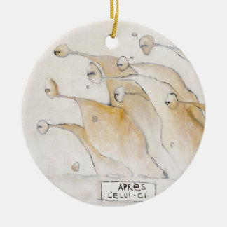 Apres Celui Ci - After this one Round Ceramic Decoration