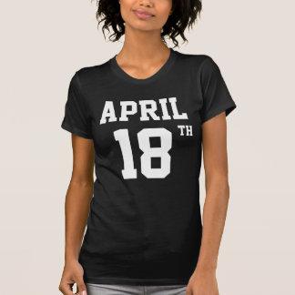 APRIL 18TH T-SHIRT