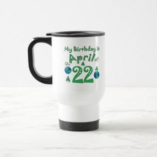 April 22nd Earth Day Birthday Travel Mug