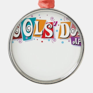April fool day Silver-Colored round decoration