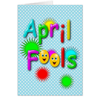 April Fools Day, Funny Colourful Polka Dotted Greeting Card