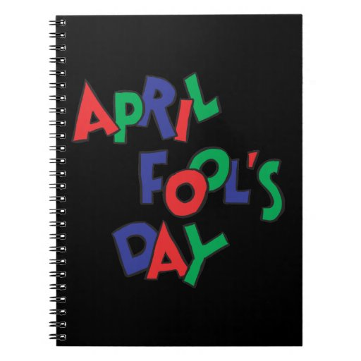 April Fools Day Spiral Notebook