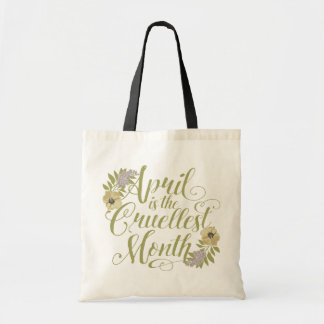 April Is The Cruellest Month Tote Bag