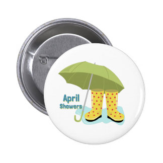 April Showers 2 6 Cm Round Badge