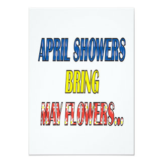 """April Showers Bring May Flowers 5"""" X 7"""" Invitation Card"""