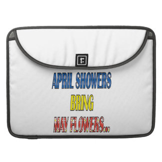 April Showers Bring May Flowers Sleeves For MacBooks