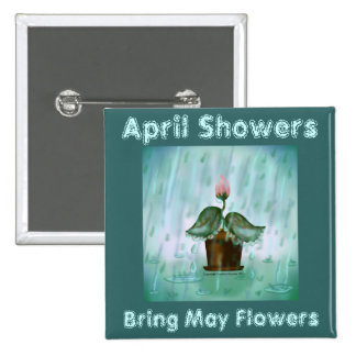 April Showers Bring May Flowers Turquoise Button