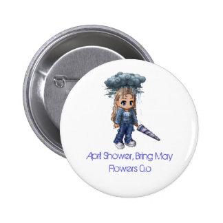 April Showers Pinback Buttons