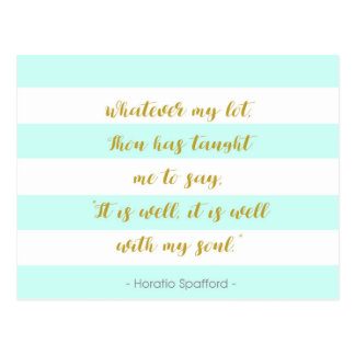 "Aqua and White Striped ""It is Well With My Soul"" Postcard"