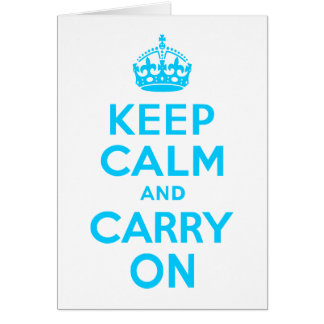 Aqua Blue Keep Calm and Carry On Greeting Card