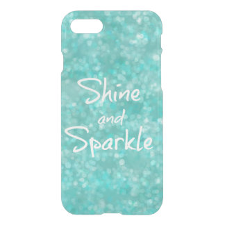Aqua Bokeh Shine and Sparkle Quote iPhone 7 Case