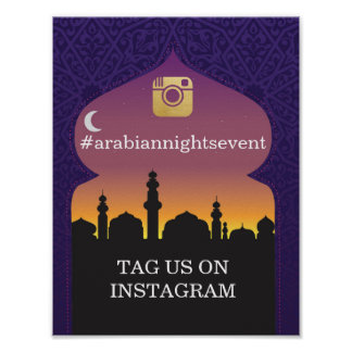 Arabian Nights Instagram Sign Wedding Event Party Poster