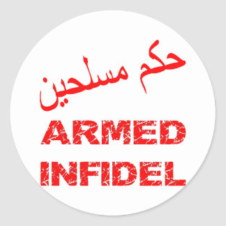 Arabic Armed Infidel Classic Round Sticker