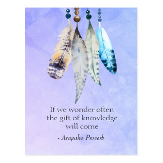Arapaho Native American Proverb with Feathers Postcard