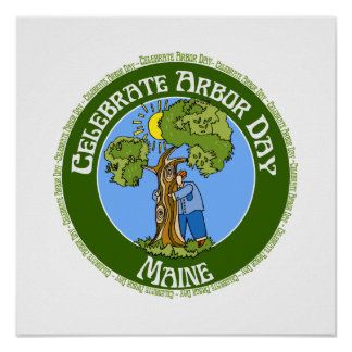 Arbor Day Maine Posters
