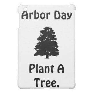 Arbor Day Plant A tree Cover For The iPad Mini