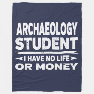 Archaeology College Major No Life or Money Fleece Blanket