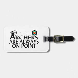 Archers Are Always On Point Luggage Tag