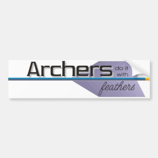 Archers do it... bumper sticker