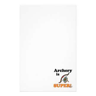 archery is super stationery