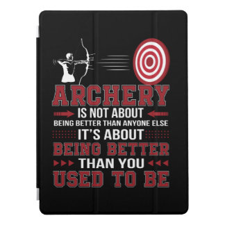 Archery Not Better Anyone Better Used To Be iPad Pro Cover