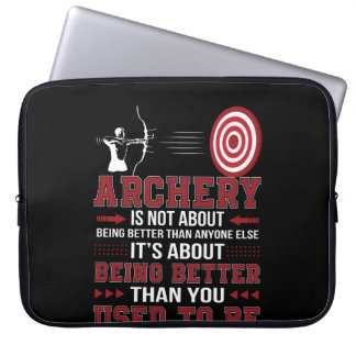 Archery Not Better Anyone Better Used To Be Laptop Sleeve