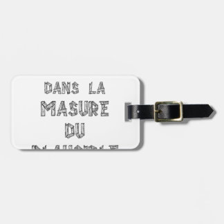 ARCHITECT, in the HOVEL OF the PLAUSIBLE one Luggage Tag