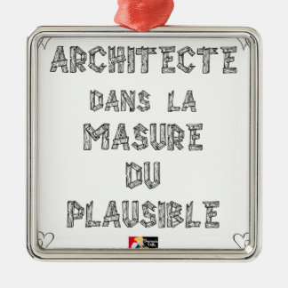 ARCHITECT, in the HOVEL OF the PLAUSIBLE one Silver-Colored Square Decoration