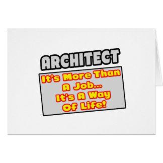 Architect...More Than Job, Way of Life Card