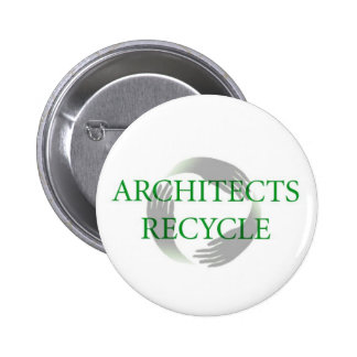 """""""Architects Recycle"""" Button"""