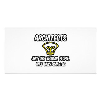 Architects...Regular People, Only Smarter Photo Card Template