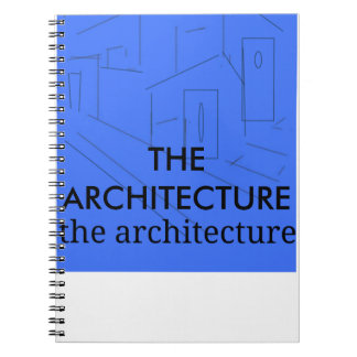 Architecture Notebook
